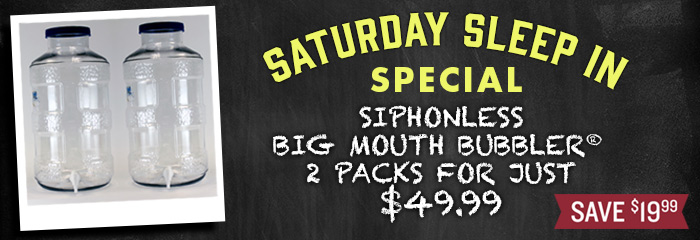 Siphonless Big Mouth Bubbler® Fermentor 2 Pack for Just $49.99!